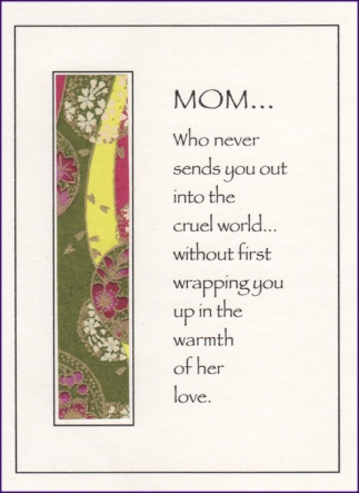 Mom wraps you in love