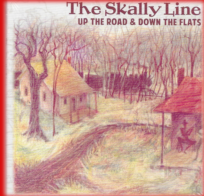 The Skally Line: Up the road & down the river