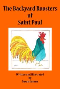 Susan Gainen Backyard Roosters of Saint Paul